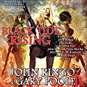 Black Tide Rising Audiobook by John Ringo, Eric Flint, John Scalzi, Dave Klecha, Sarah A. Hoyt, Jody Lynn Nye, Michael Z. Williamson Narrated by Tristan Morris, Tanya Eby