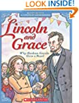 Lincoln and Grace: Why Abraham Lincol...