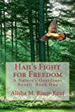 img - for Haji's Fight for Freedom (Nature's Guardians) book / textbook / text book
