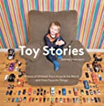 Toy Stories: Photos of Children and T...