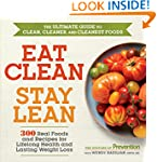 Eat Clean, Stay Lean: 300 Real Foods...