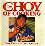 img - for The Choy of Cooking book / textbook / text book