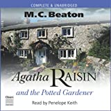 Agatha Raisin and the Potted Gardener: Agatha Raisin, Book 3