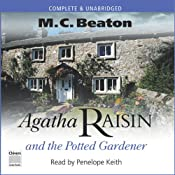 Agatha Raisin and the Potted Gardener | M. C. Beaton
