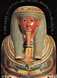 img - for Ancient Egyptian Art in the Brooklyn Museum book / textbook / text book
