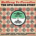 Halfway To Paradise: The Epic Records Story 1960-1962