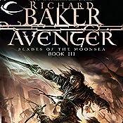 Avenger: Forgotten Realms: Blades of the Moonsea, Book 3 | Richard Baker