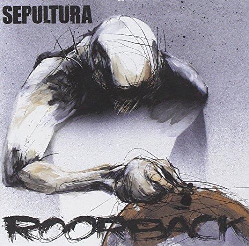 Roorback by Sepultura (2003-05-26)