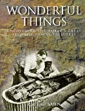 Wonderful Things Uncovering the Worlds G (0297823272) by Bahn, Paul G