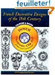 French Decorative Designs of the 18th...