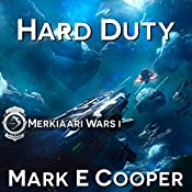 Hard Duty: Merkiaari Wars, 1 | Mark E. Cooper
