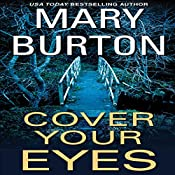 Cover Your Eyes | [Mary Burton]