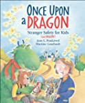 Once Upon a Dragon: Stranger Safety f...
