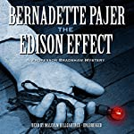 The Edison Effect: Professor Bradshaw Mystery, Book 4 (       UNABRIDGED) by Bernadette Pajer Narrated by Malcolm Hillgartner
