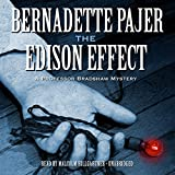 The Edison Effect: Professor Bradshaw Mystery, Book 4