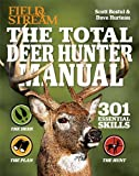 Scott Bestul Field & Stream the Total Deer Hunter Manual