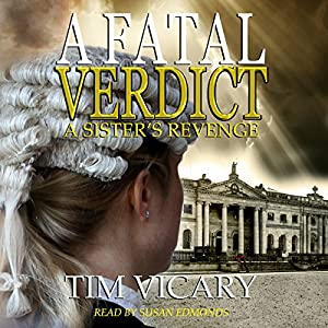 A Fatal Verdict: A Sister's Revenge Audiobook
