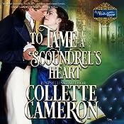 To Tame a Scoundrel's Heart: A Waltz with a Rogue Novella, Book 4 | Collette Cameron
