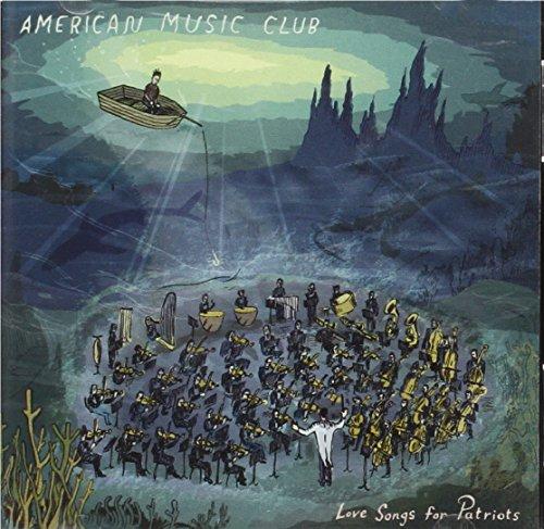 American Music Club - Love Songs For Patriots - Zortam Music