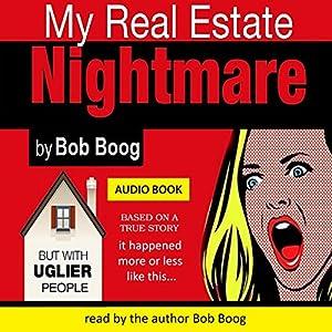 My Real Estate Nightmare Audiobook