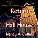 Return To Hell House (       UNABRIDGED) by Nancy A. Collins Narrated by Jamie du Pont MacKenzie