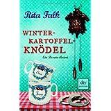 "Winterkartoffelkn�del: Ein Provinzkrimivon ""Rita Falk"""