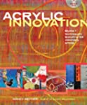 Acrylic Innovation: Styles and Techni...