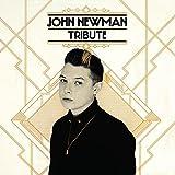 Tribute [Standard] John Newman