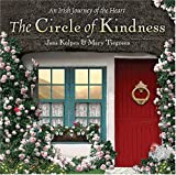 The Circle of Kindness: An Irish Journey of the Heart (1584794585) by Kolpen, Jana
