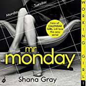 Working Girl: Mr Monday | Shana Gray