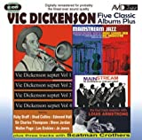 Five Classic Albums Plus (Vic Dickenson Septet #1 / #2 / #3 / #4 / Mainstream Jazz) by Vic Dickenson (2012) Audio CD