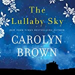 The Lullaby Sky | Carolyn Brown