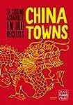 CHINATOWNS : LA CUISINE ASIATIQUE EN...