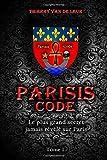 Parisis Code - Tome 1