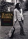echange, troc David Burnett - Rasta rebel : Un portrait intime de Bob Marley