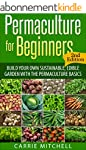 Permaculture for Beginners: Build You...