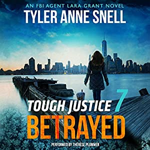 Tough Justice: Betrayed (Part 7 of 8) Audiobook