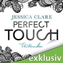 Perfect Touch: Untrennbar (Billionaires and Bridesmaids 4) Hörbuch von Jessica Clare Gesprochen von: Julia Stoepel