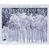 Winter's Solstice: Silver Anniversary Edition