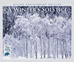 Winter's Solstice: Silver Anniversary...