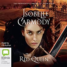 The Red Queen: The Obernewtyn Chronicles, Book 7 Audiobook by Isobelle Carmody Narrated by Isobelle Carmody