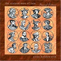 ♪Sixteen Men of Tain (Spec)/Allan Holdsworth