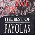 Between A Rock And A Hyde Place: The Best Of The Payolas