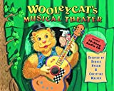 Wooleycat's Musical Theater (Book with Audio CD)