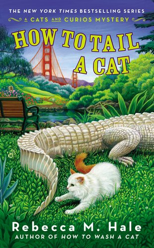 How to Tail a Cat (Cats and Curios Mystery)