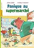 vignette de 'Panique au supermarché (Jean Leroy)'