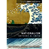 Nationalism (PKC - Polity Key Concepts series)