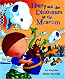 img - for Harry and the Dinosaurs at the Museum book / textbook / text book