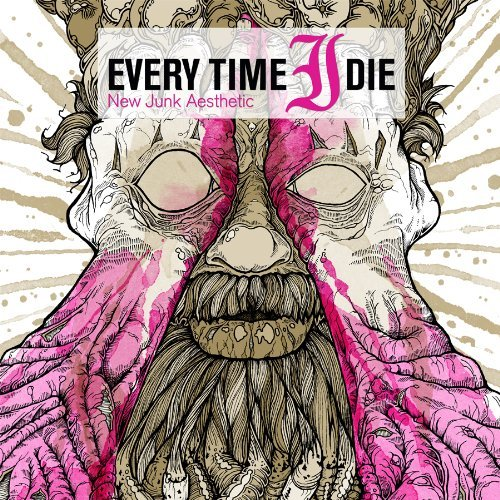 New Junk Aesthetic by Every Time I Die (2009-09-15)