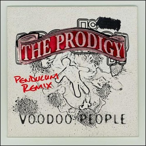 Prodigy - Voodoo People/Out Of Space Remixes - Zortam Music